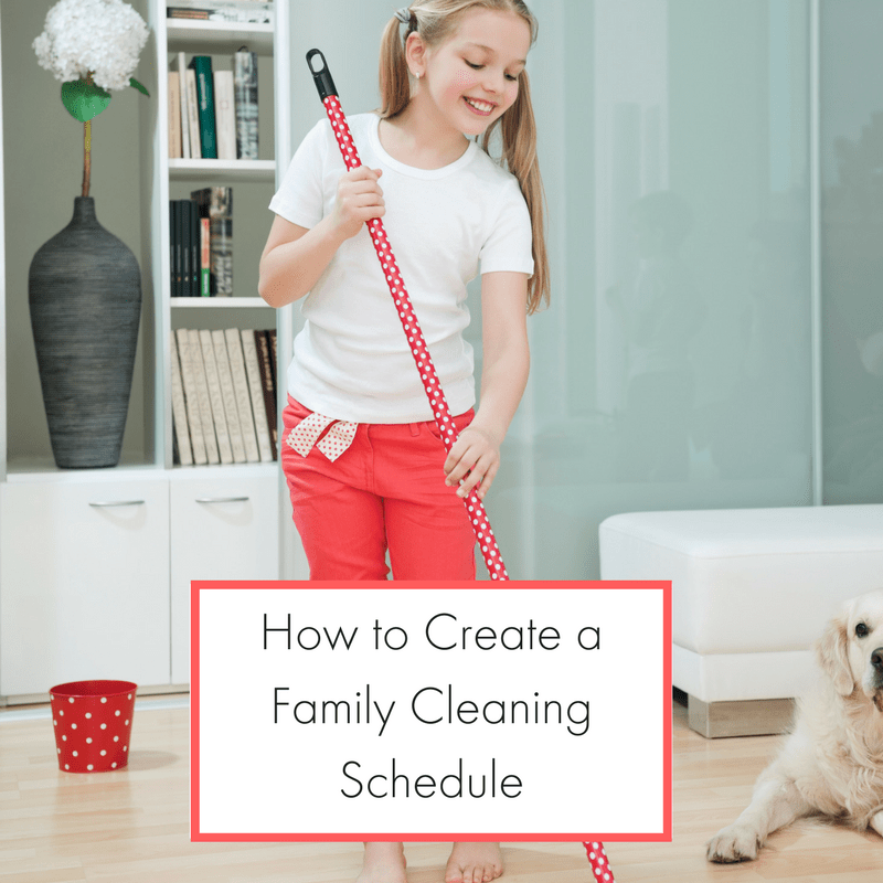 How to Create a Weekly Family Cleaning Schedule 1