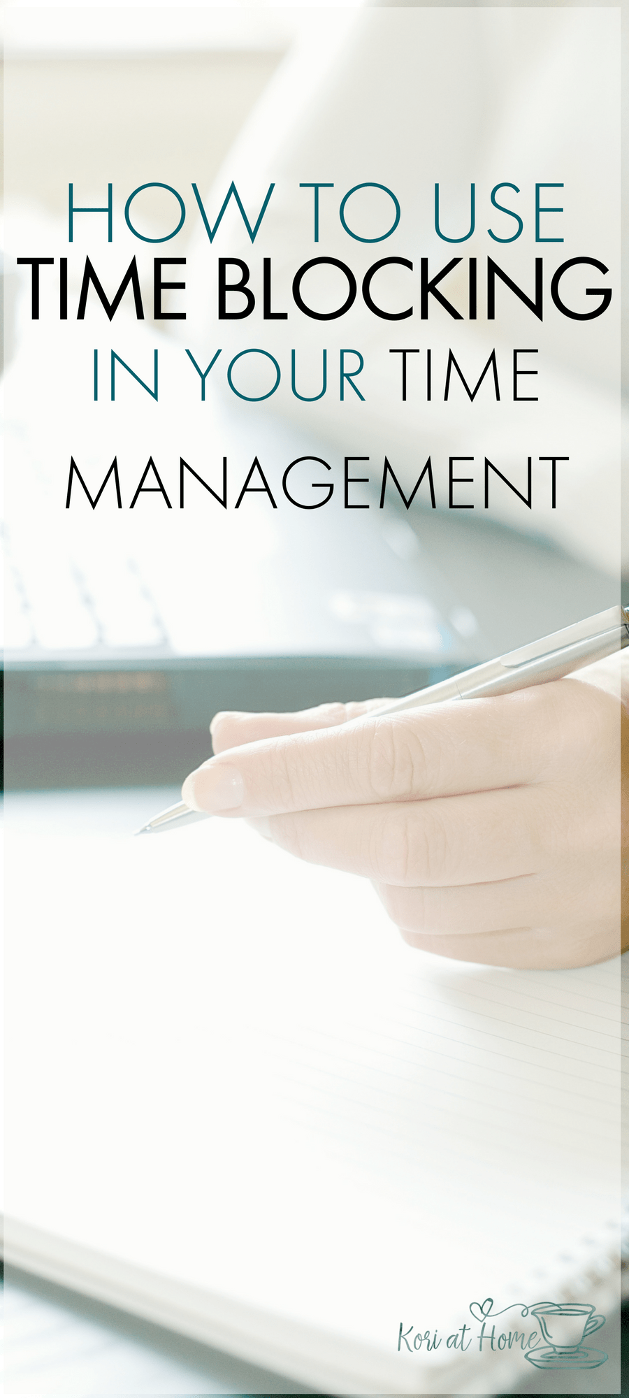 Time blocking has changed my time management strategy for the better. Here's how I use time blocking as a work at home mom.