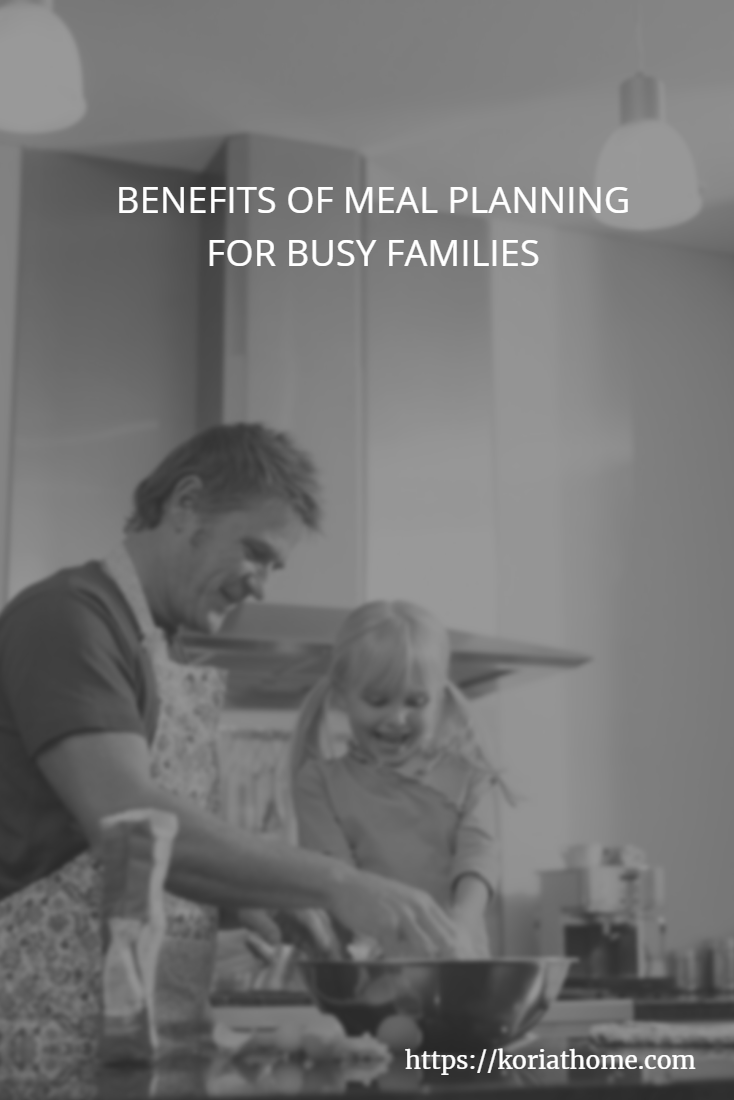 Benefits of Meal Planning for Busy Families with Special Needs Kids 2