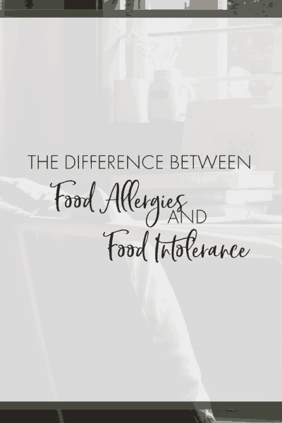 How to Tell the Difference Between Food Allergies and Food Intolerance