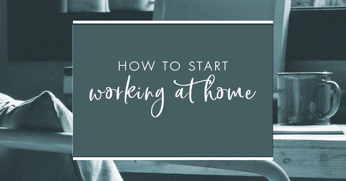The Mom's Guide to How to Start Working at Home 1