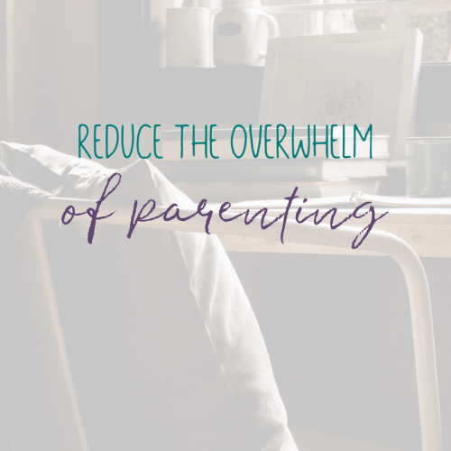 How to Reduce the Overwhelm of Being a Stay at Home Mom