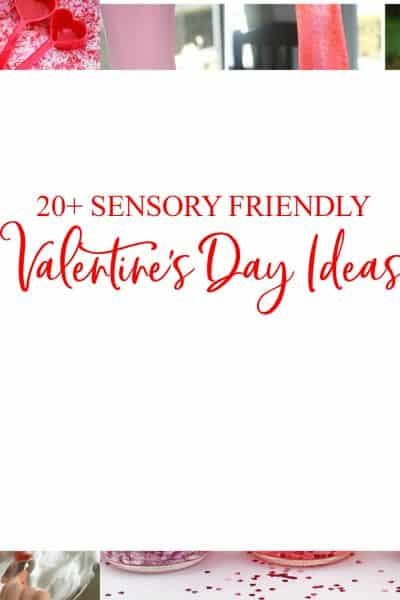 Sensory Friendly Valentine's Day Activities for Autistic Kids