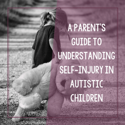 How to Help an Autistic Child Who Self Injures