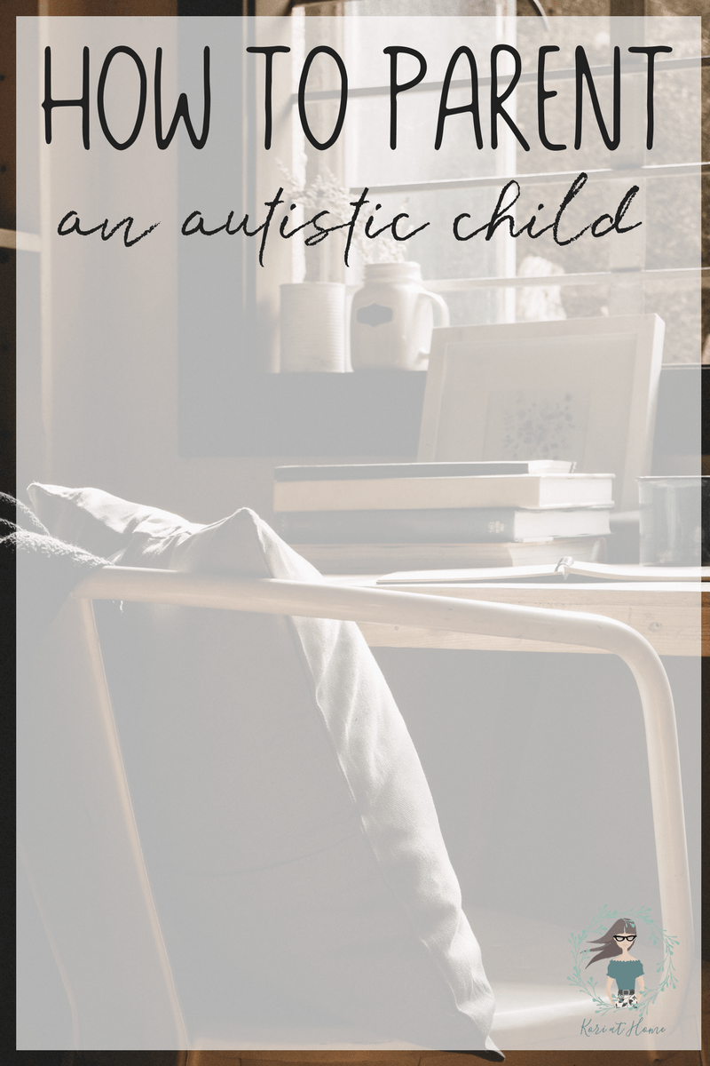 When it comes to how to parent an autistic child, there is no one size fits all manual. However, I wanted to at least share from my personal experiences.