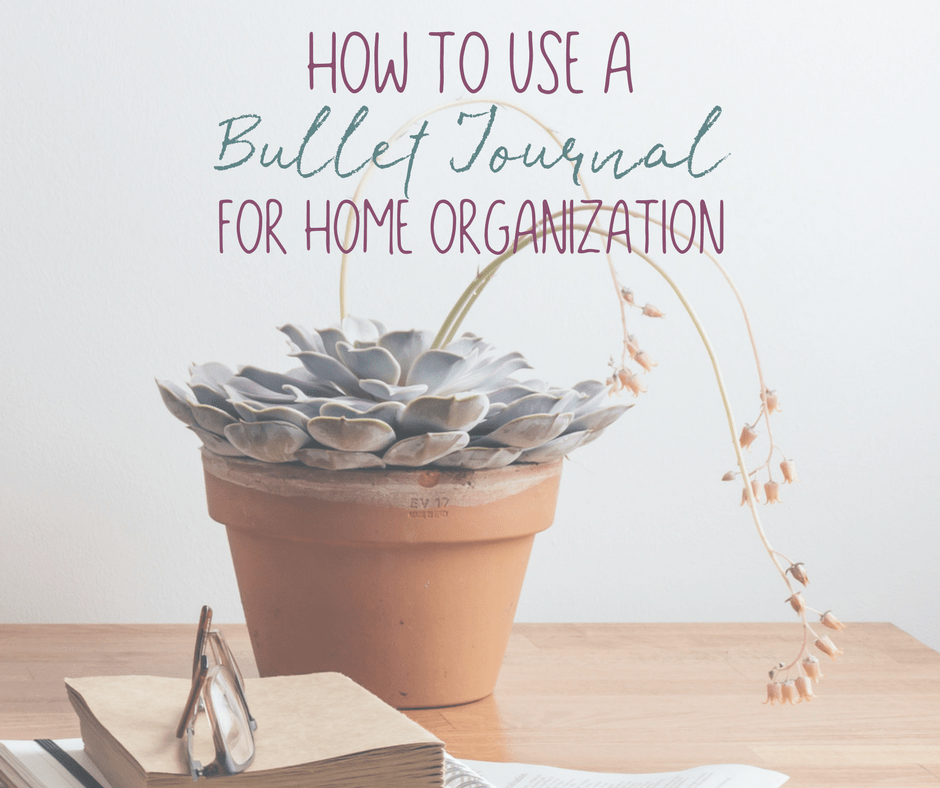 How to Use a Bullet Journal for Home Organization 2
