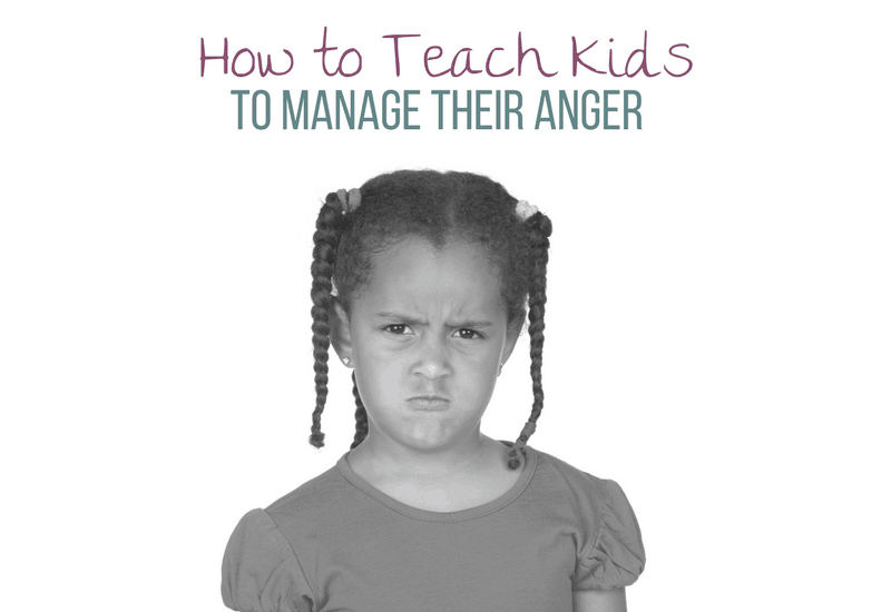 Strategies and tips for how to teach kids to manage their anger