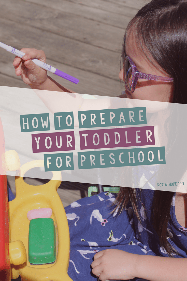 How to Best Prepare Your Toddler for Preschool 5