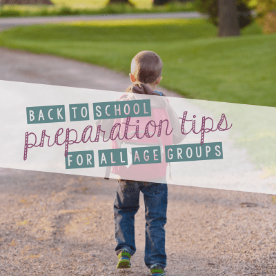 Back to School Preparation Tips for All Grades