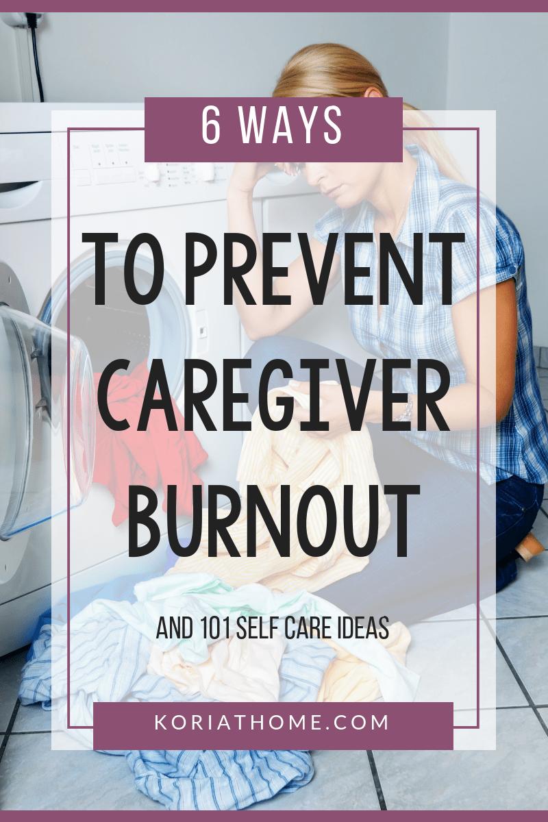 6 Ways to Prevent Caregiver Burnout 2