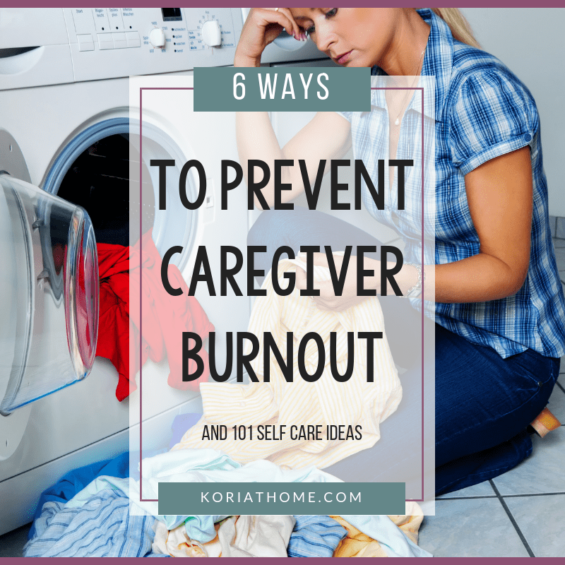 6 Ways to Prevent Caregiver Burnout