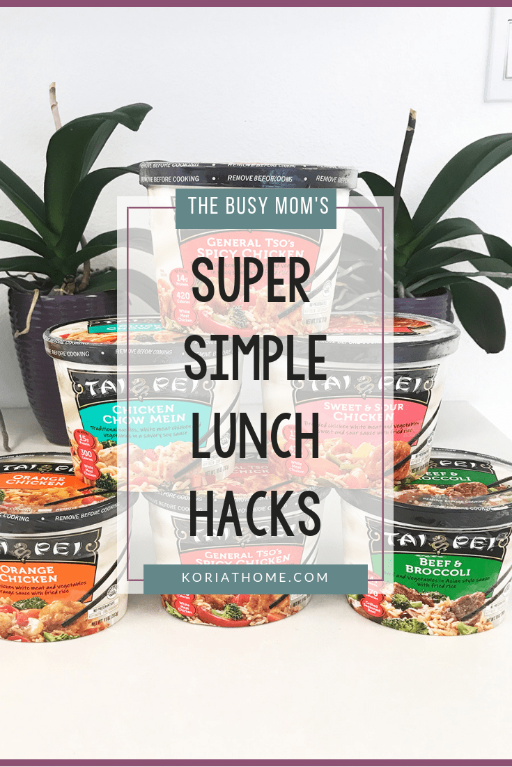 Super Simple Lunch Hacks for the Busy Work at Home Mom 3