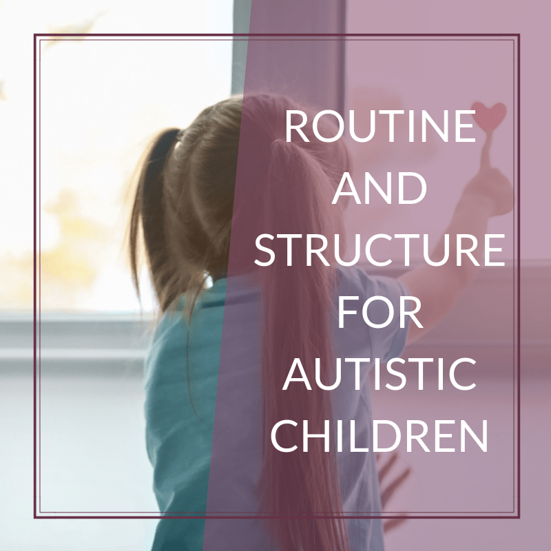 The Importance of Routine and Structure for Autism 1