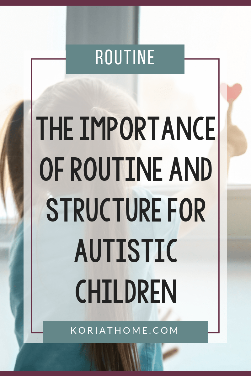 The Importance of Routine and Structure for Autism 2