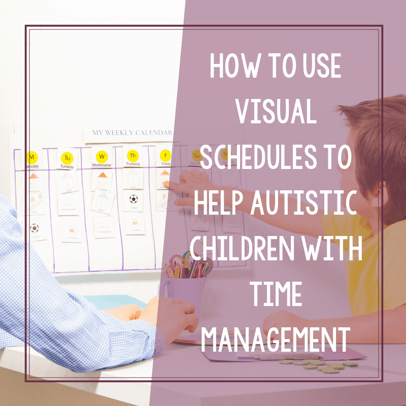 How Visual Schedules Can Assist Children with Autism with Time Management Skills 2