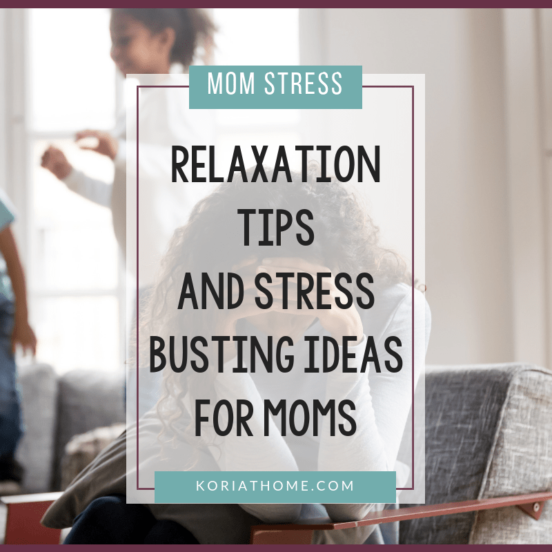 How to Reduce Your Stress as a Stay at Home Mom 1