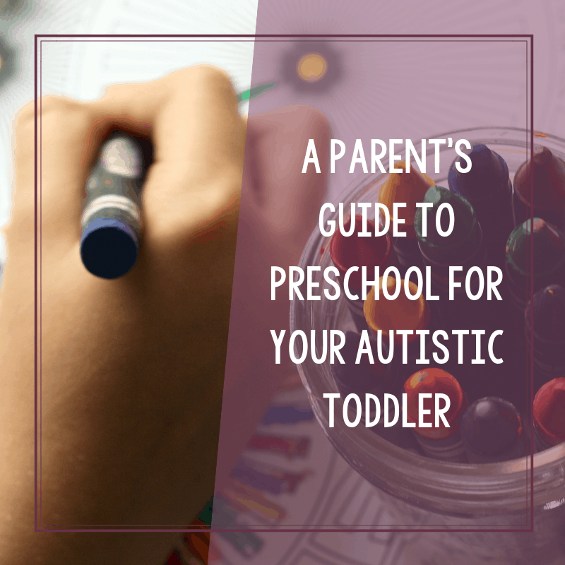 Top Tips to Prepare Your Autistic Toddler for Preschool 3