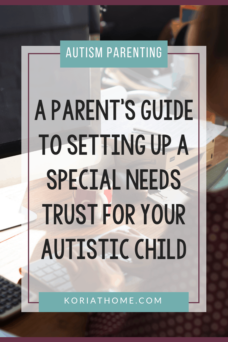 Who Will Take Care of My Autistic Child When I'm Gone? 3