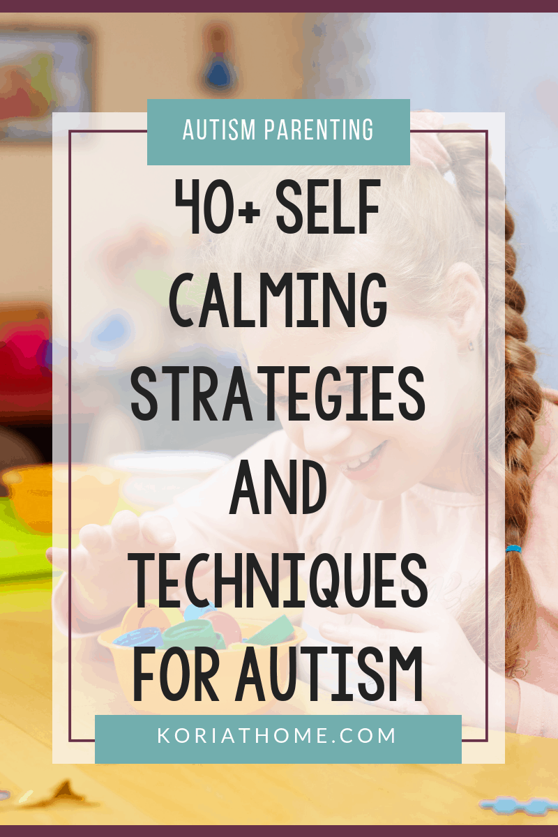 Self Calming Strategies and Techniques for Kids with Autism