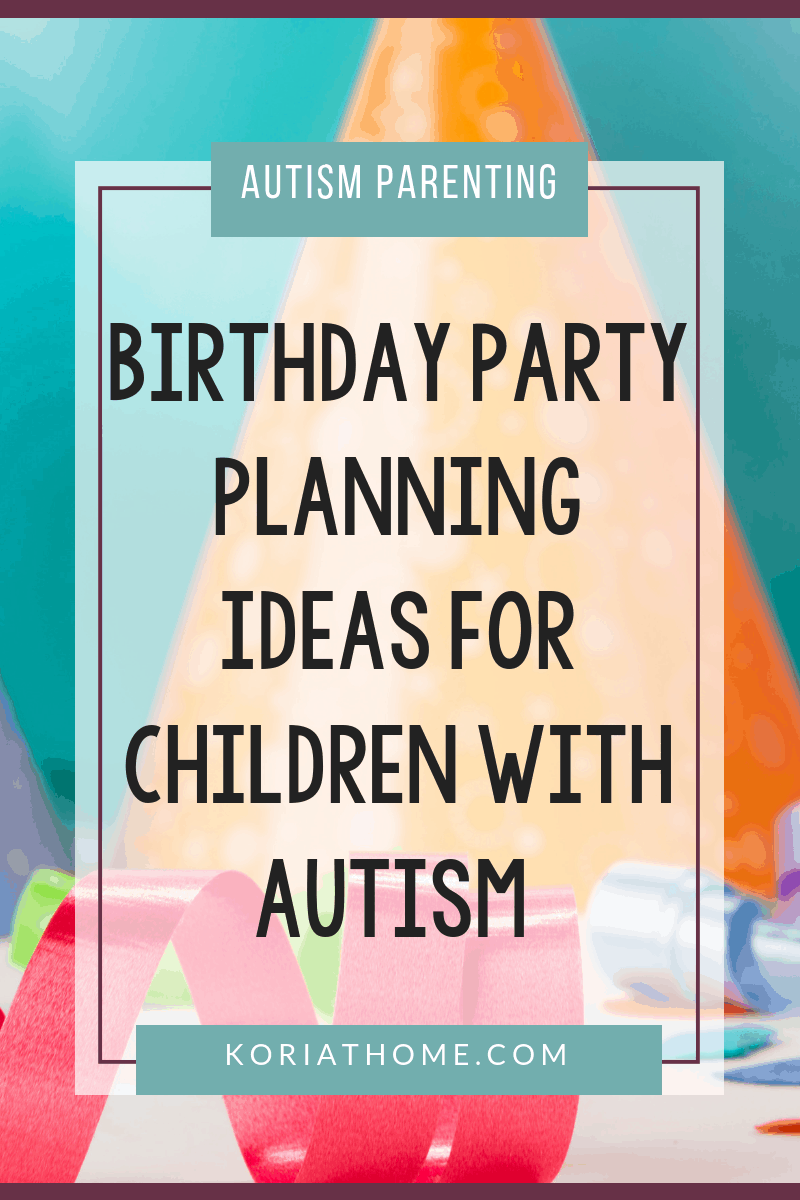 Autism Birthday Party Planning Worksheets 1