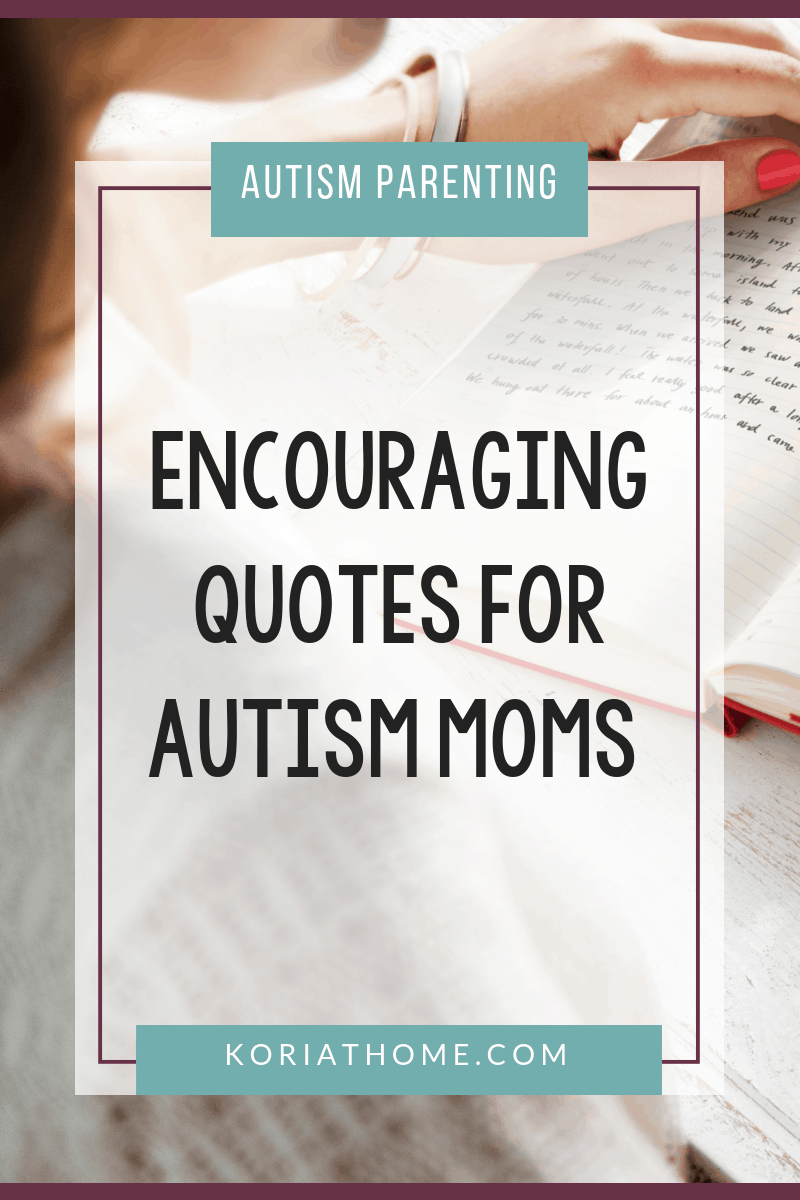 Encouraging Quotes for Moms of Autistic Children 1