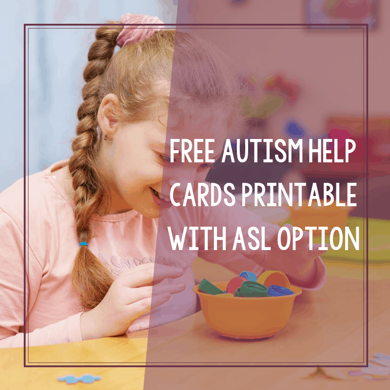 Free Autism Help Cards Printable with ASL Options 2