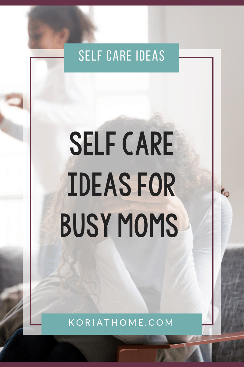 30 Days of Self Care Ideas for Busy Moms 2