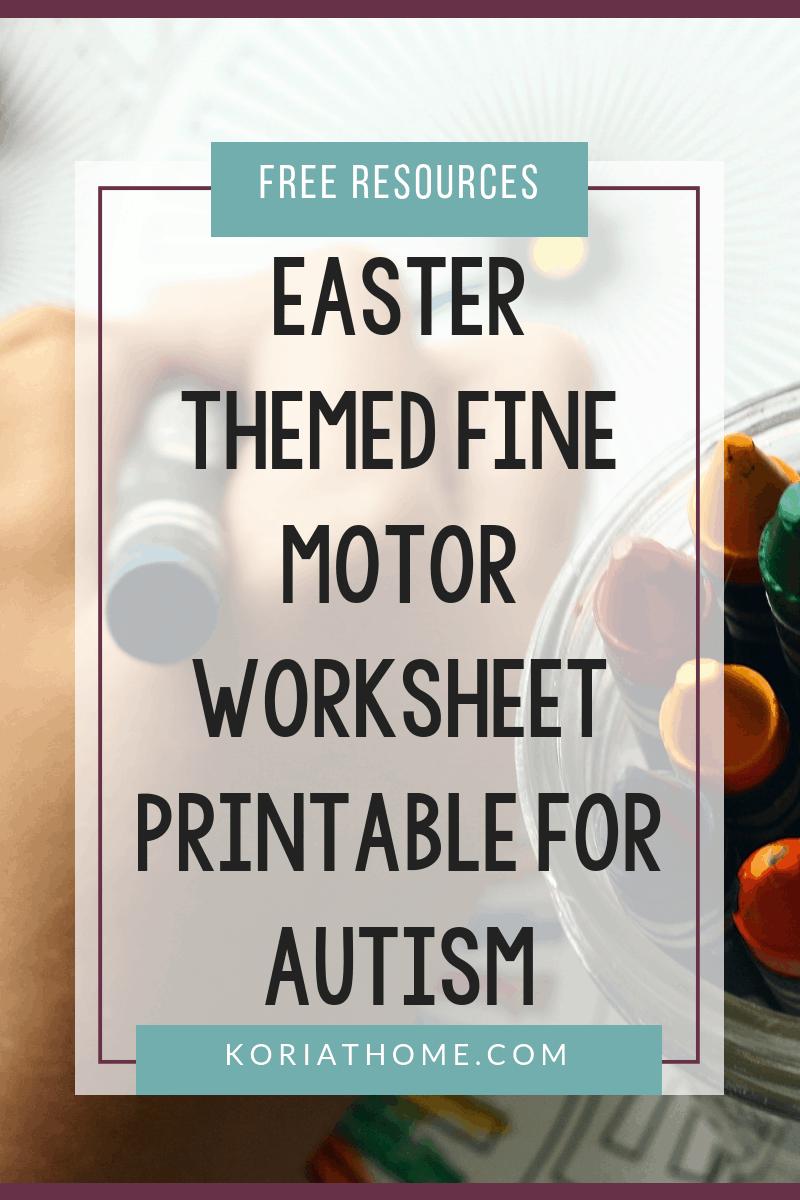 Free Printable Easter Fine Motor Worksheets for Autism 1
