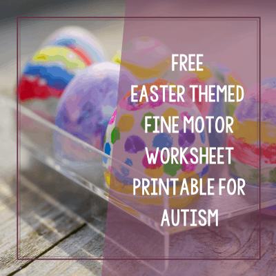 Free Printable Easter Fine Motor Worksheets for Autism