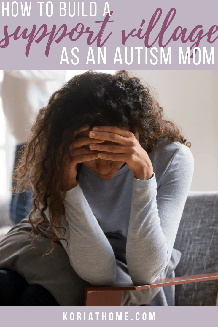 How to Find Your Support Village as an Autism Mom 1