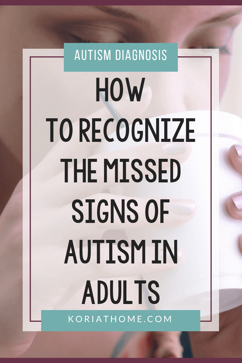 How to Recognize The Missed Signs of Autism in Adults 3