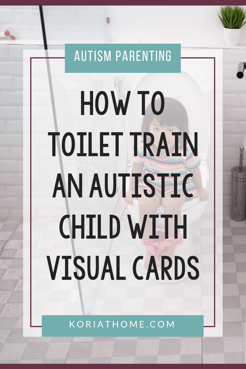 How to Potty Train an Autistic Child with Visual Cards 1