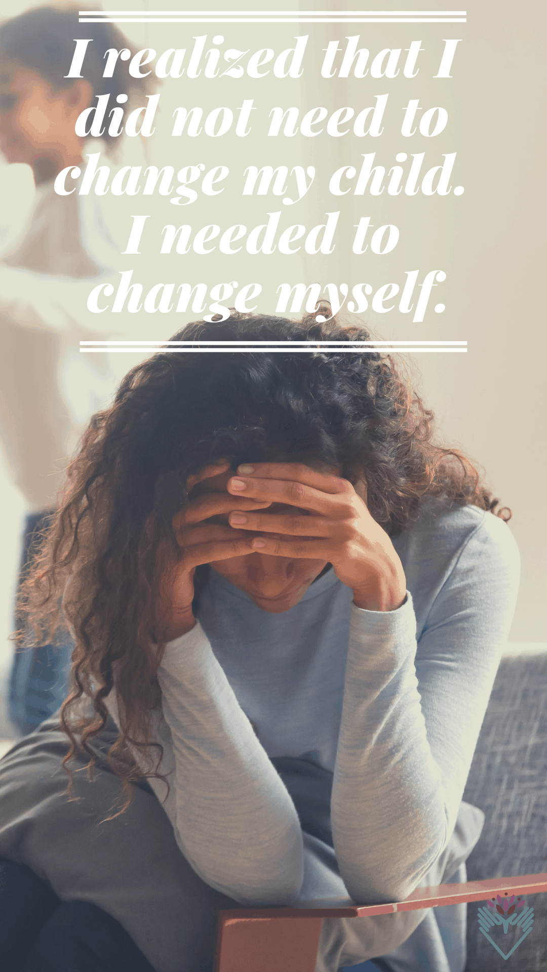 My Autistic Child Ruined My Life - and other Lies I Used to Tell Myself 3