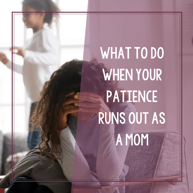Reclaiming the Joy of Motherhood When Your Patience Runs Out