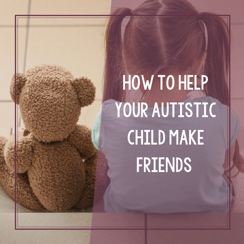 How to Help Your Autistic Child Make Friends 2
