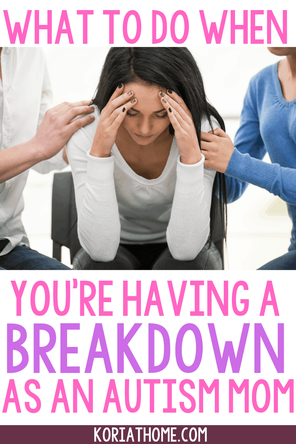 What to Do When You're Having a Breakdown as an Autism Mom 1