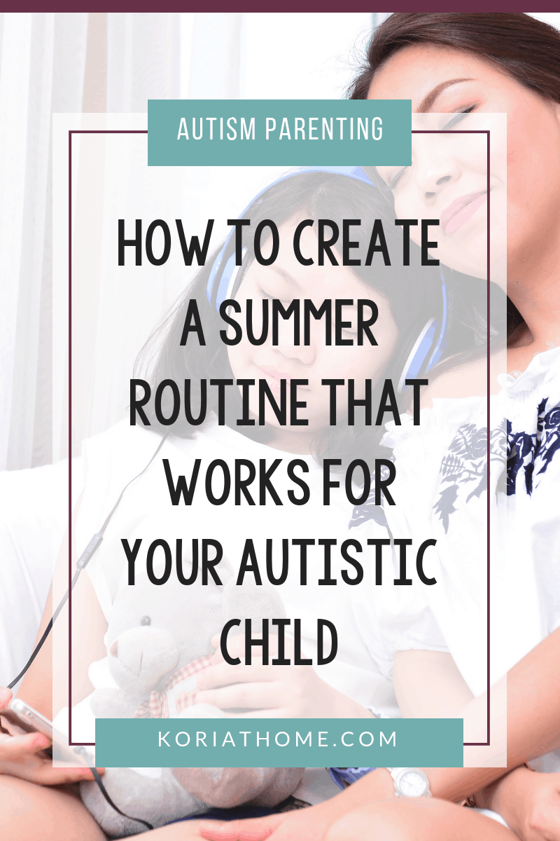 How to Structure Your Summer Routine with Your Autistic Child 3