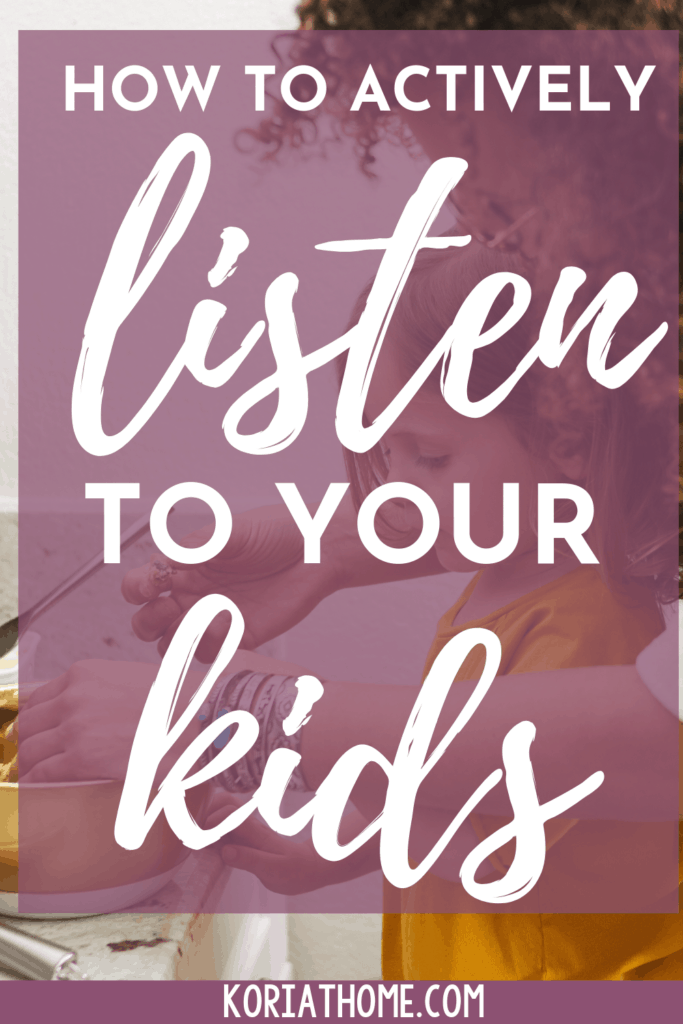 How to Actively Listen and Respond to Your Child 1