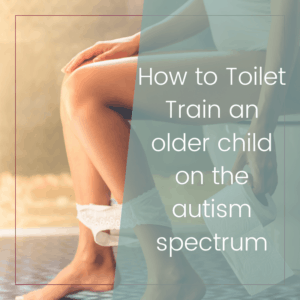 How to Toilet Train an Older Child or Tween on the Autism Spectrum 2