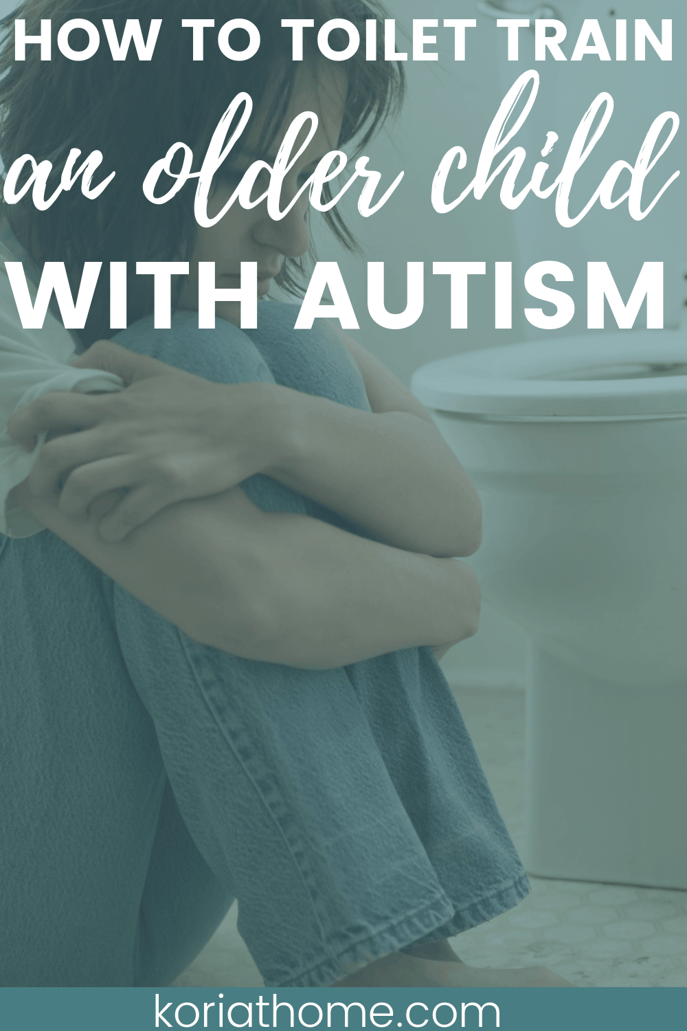 How to Toilet Train an Older Child or Tween on the Autism Spectrum 1