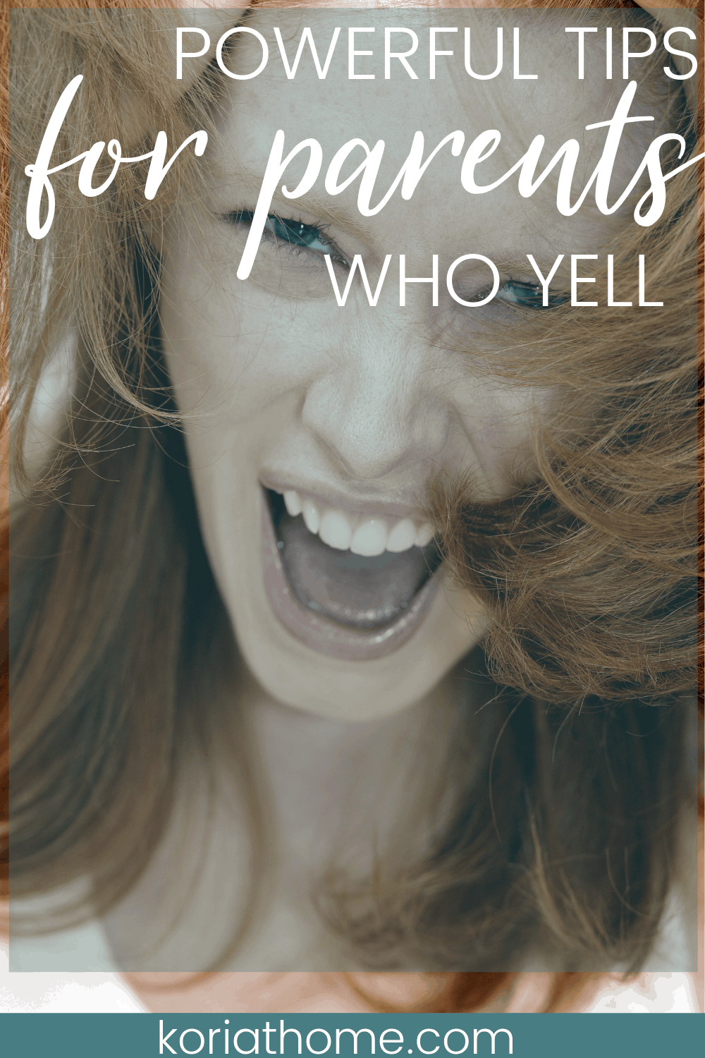 Powerful Tips for Parents Who Yell (and what to do instead) 1