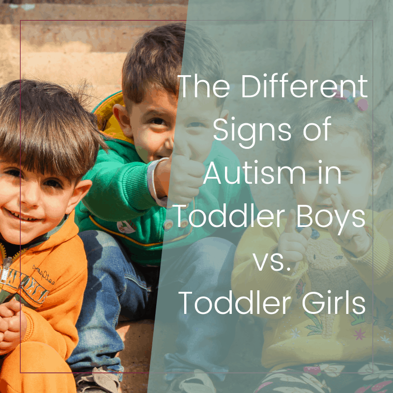 The Different Signs of Autism in Toddler Boys vs. Toddler Girls 3