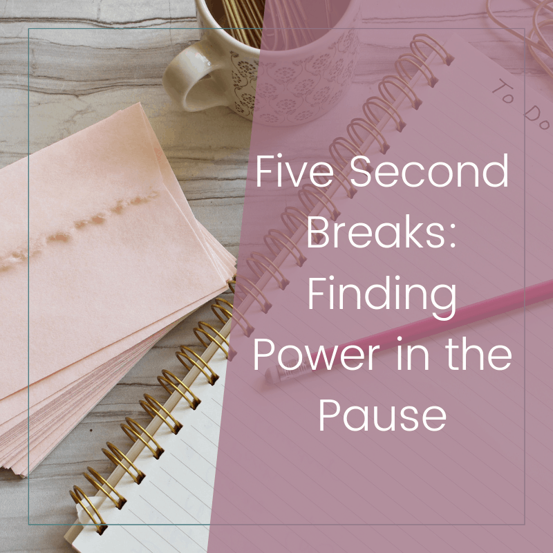 Finding Peace in a Five Second Pause: Why You Need This Break 2