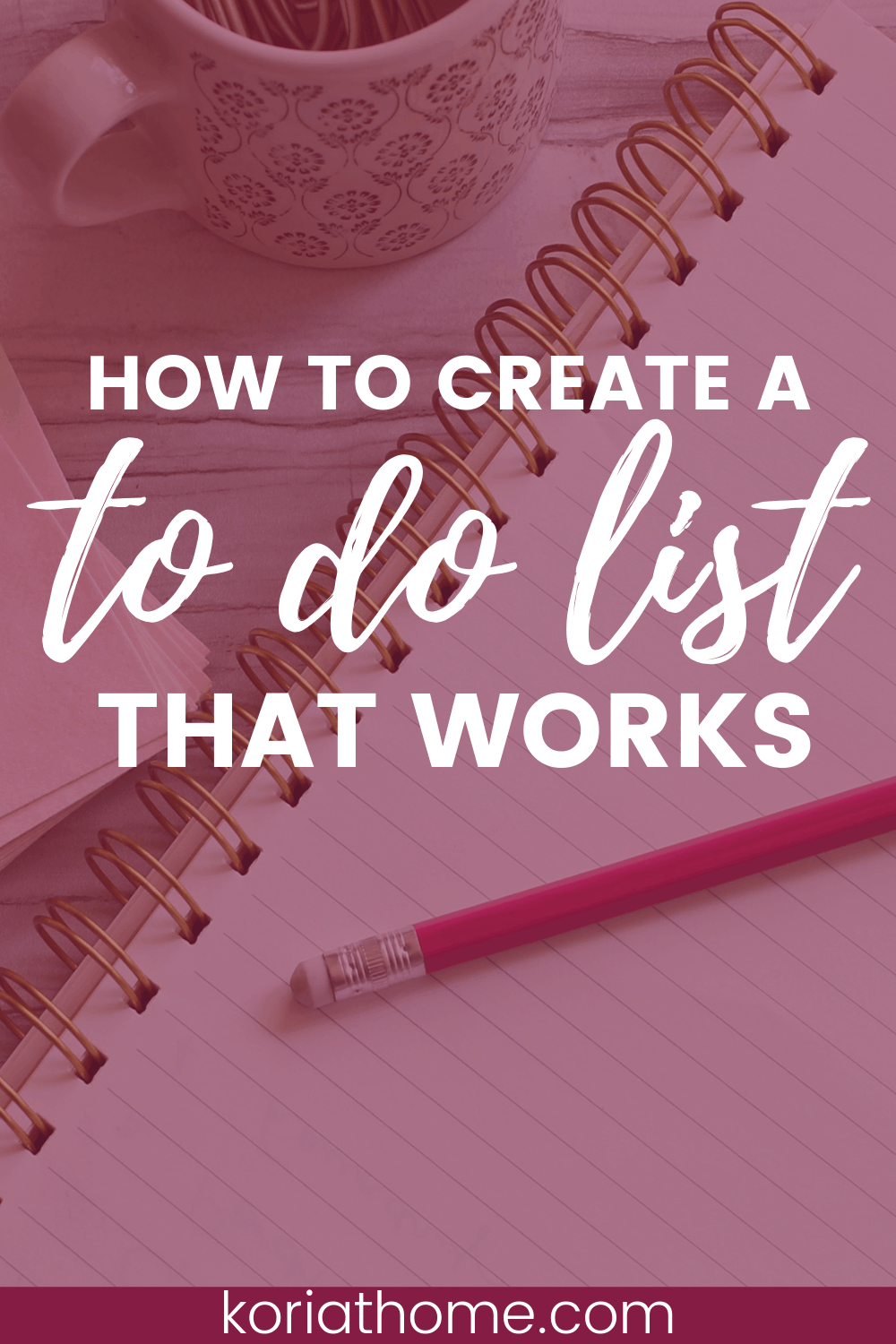 How to Create a To Do List That Works For You (Not Against You) 1