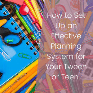 How to Set Up a Super Effective School Planner for Your Child 9