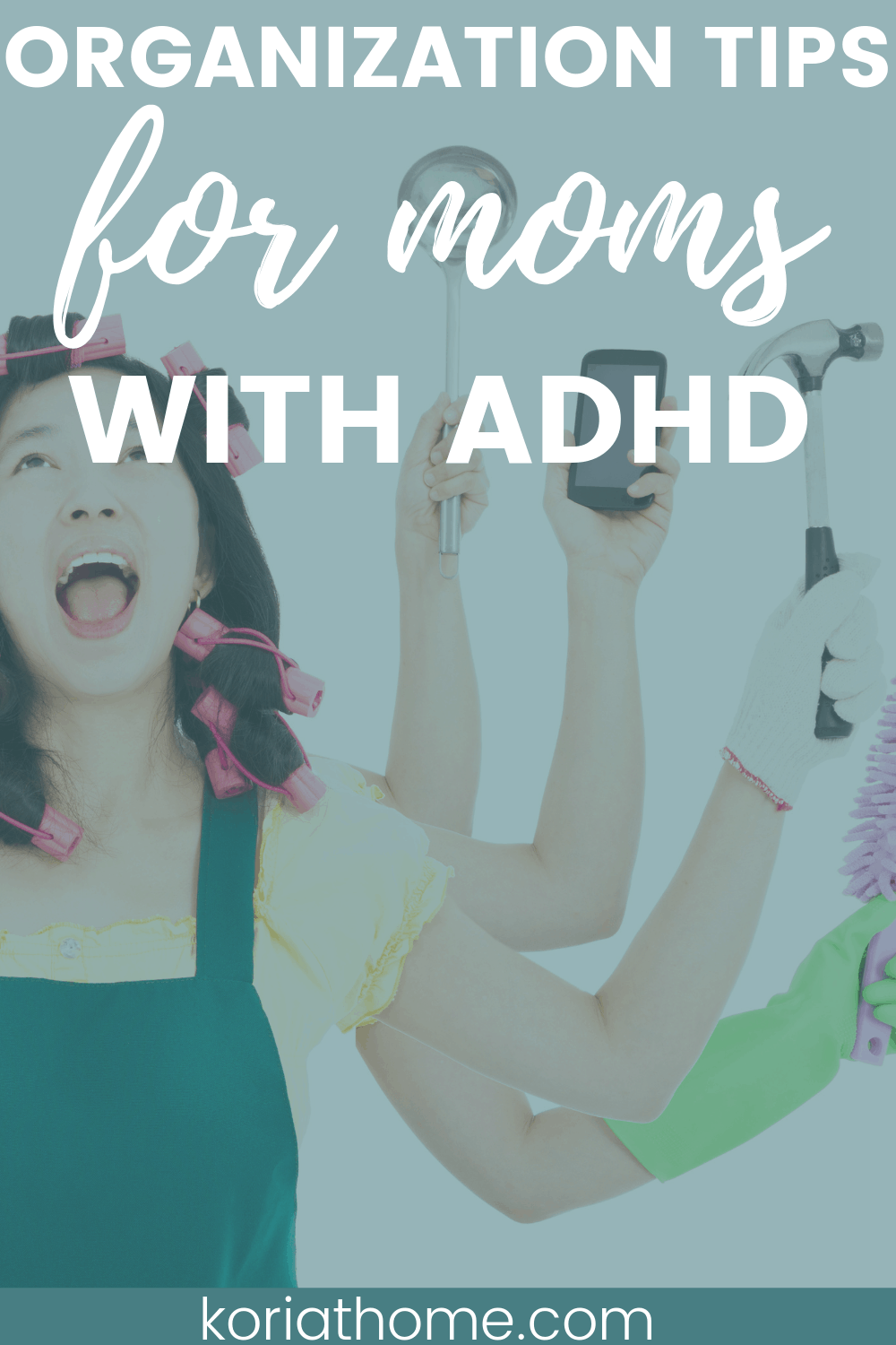 Home Organization Tips for Moms with ADHD: Help Yourself & Your Family 1