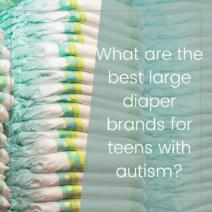 Best large diapers for teenagers on the autism spectrum 4