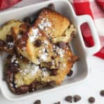 Easy Chocolate Chip French Toast Bake 2