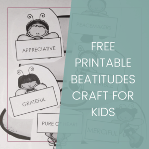 Free Printable Beatitudes Craft for Kids 2