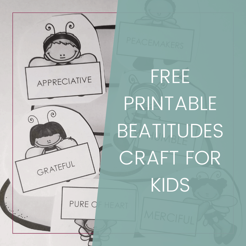 Free Printable Beatitudes Craft for Kids